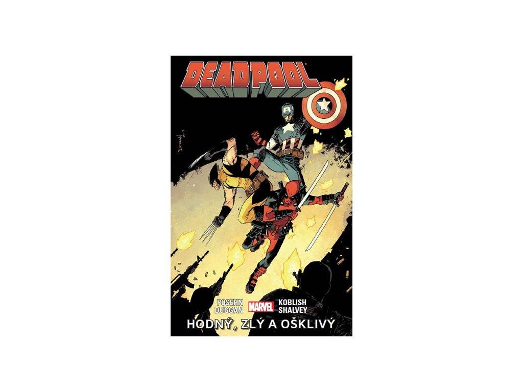 Deadpool 3 - hodný, zlý, ošklivý