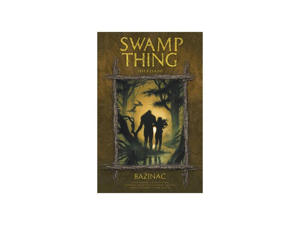 Swamp Thing - Bažináč 6 - Shledání
