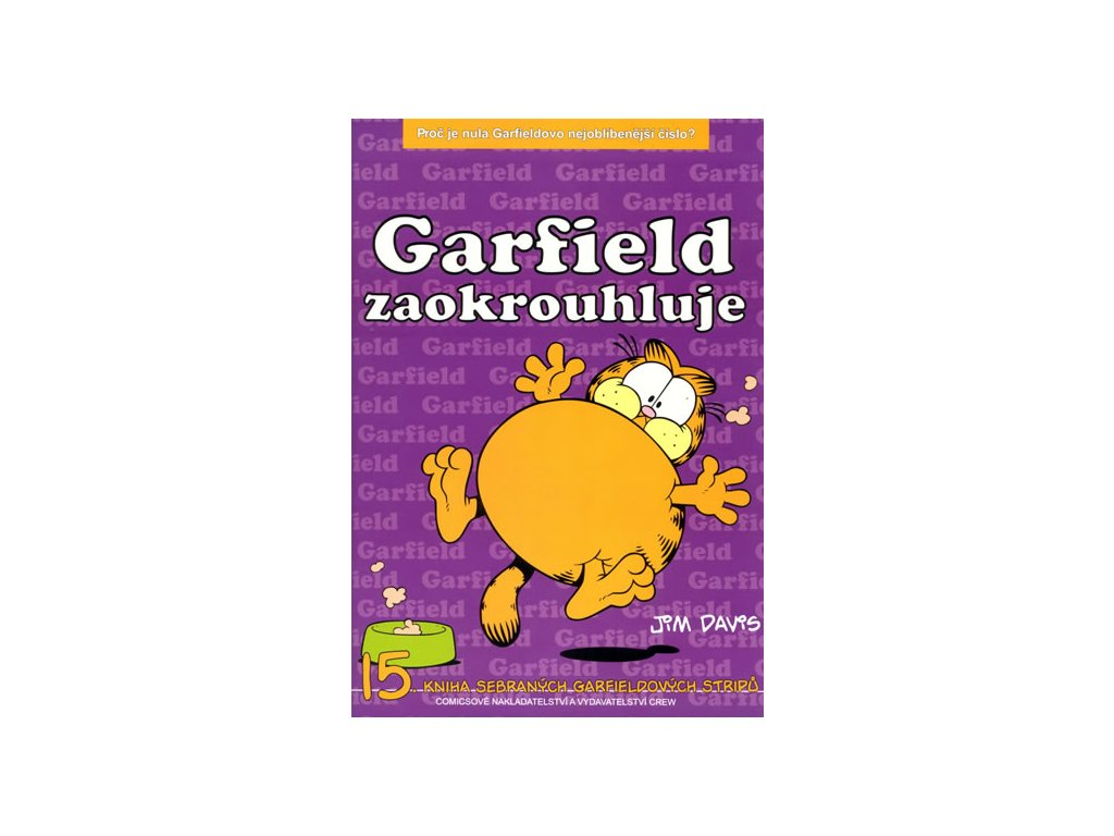 Garfield zaokrouhluje - 15. kniha sebraných Garifeldových stripů