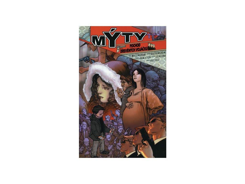 Mýty 4 - Pochod dřevěných vojáčků