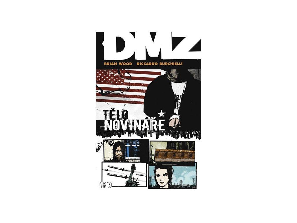 DMZ 2 - Tělo novináře