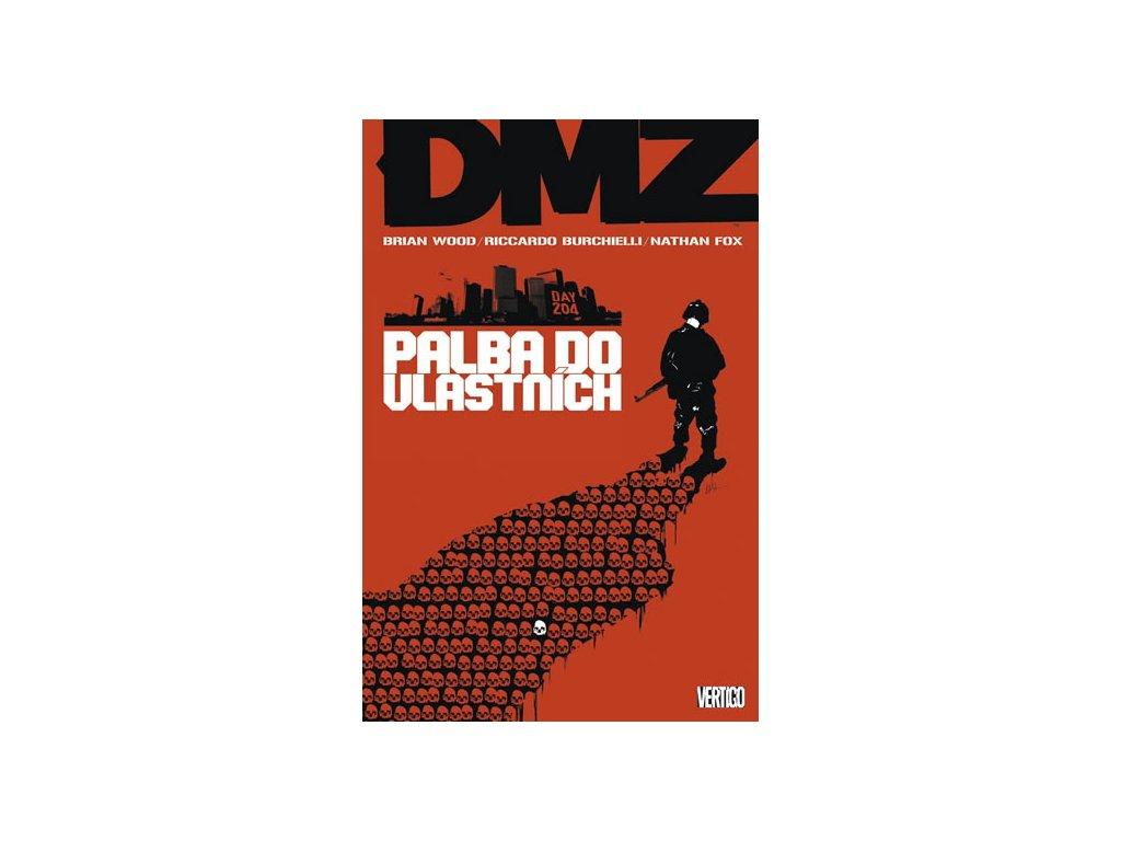 DMZ 4 - Palba do vlastních