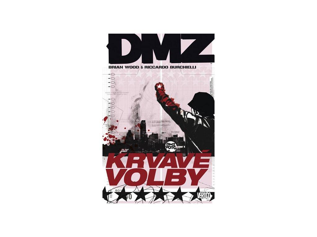 DMZ 6 - Krvavé volby