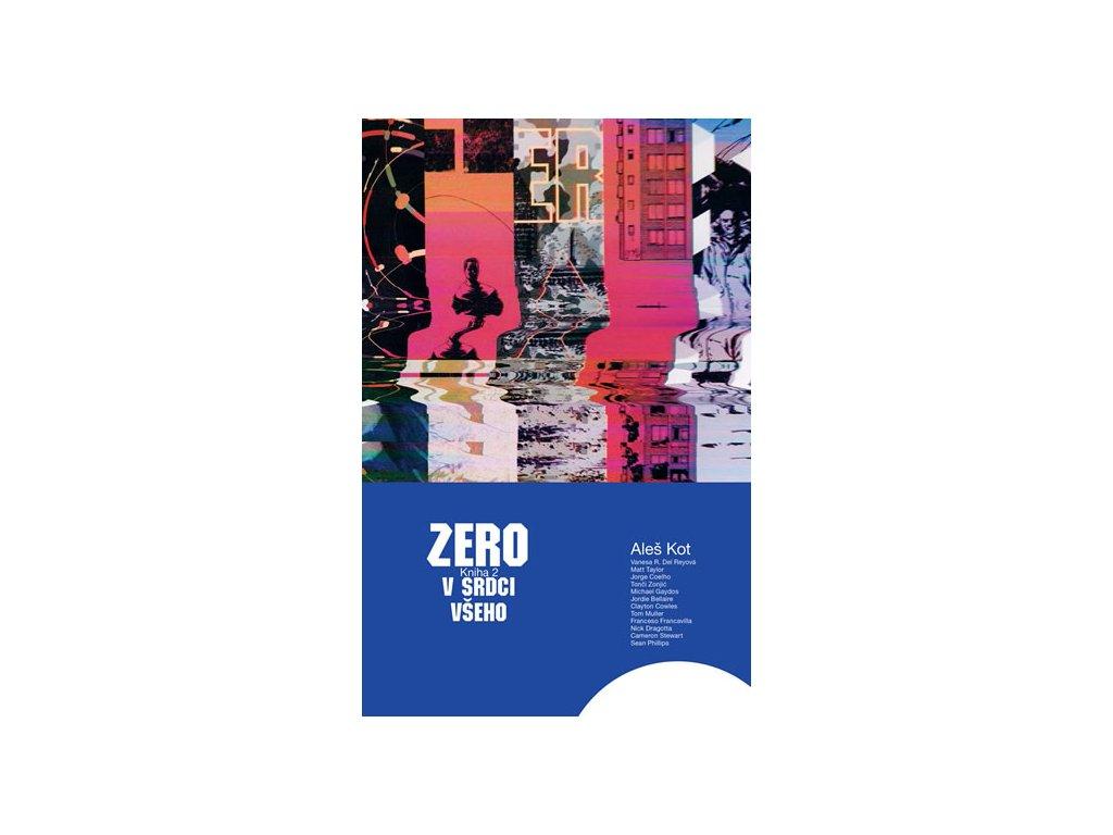 Zero 2 - V srdci všeho
