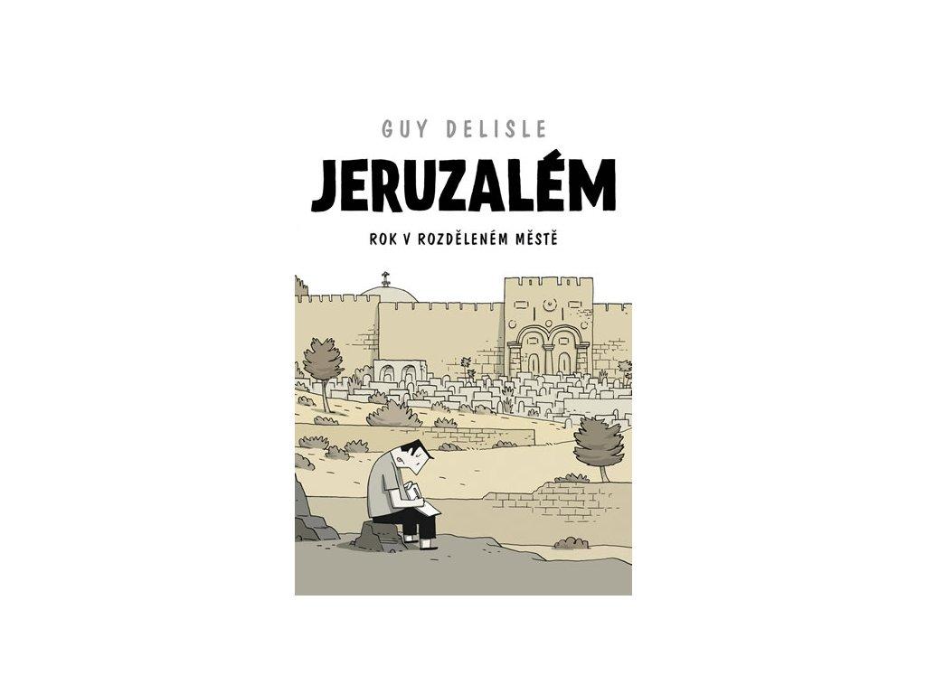 Jeruzalém - Rok v rozděleném městě - komiks