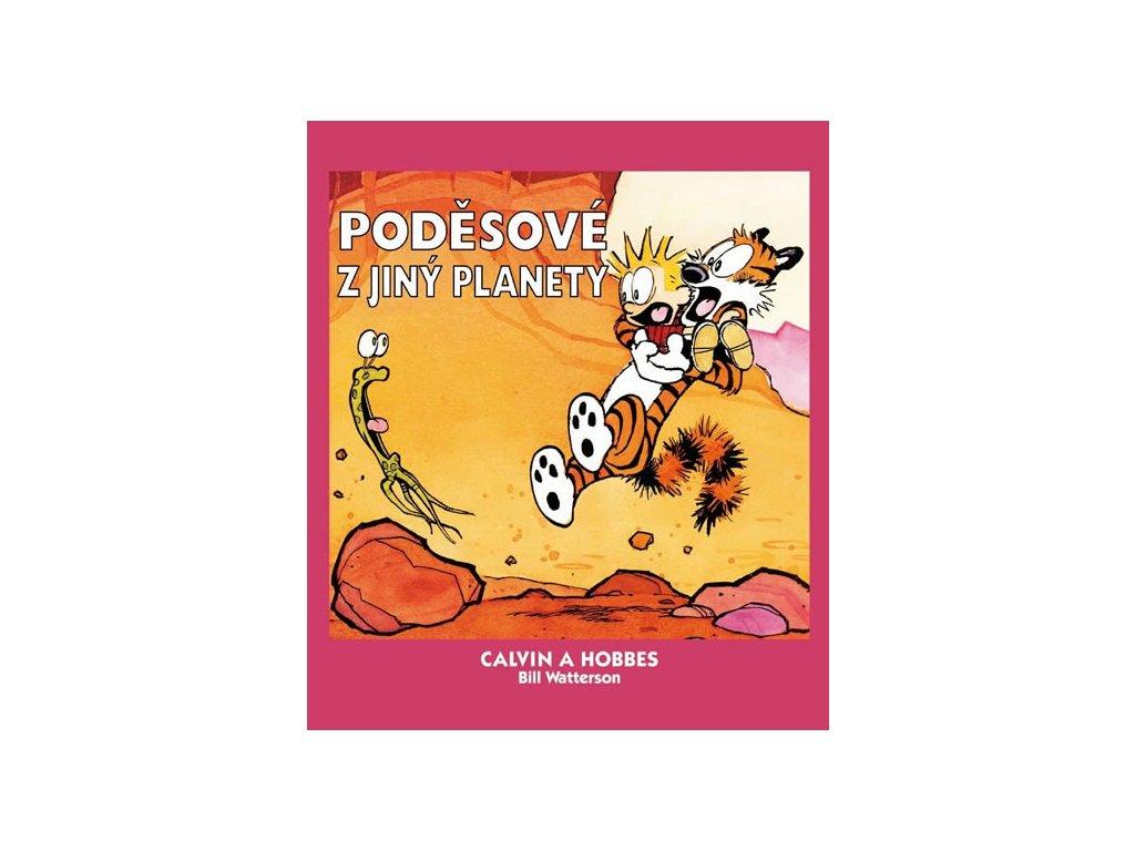 Calvin a Hobbes 4 - Poděsové z jiný planety