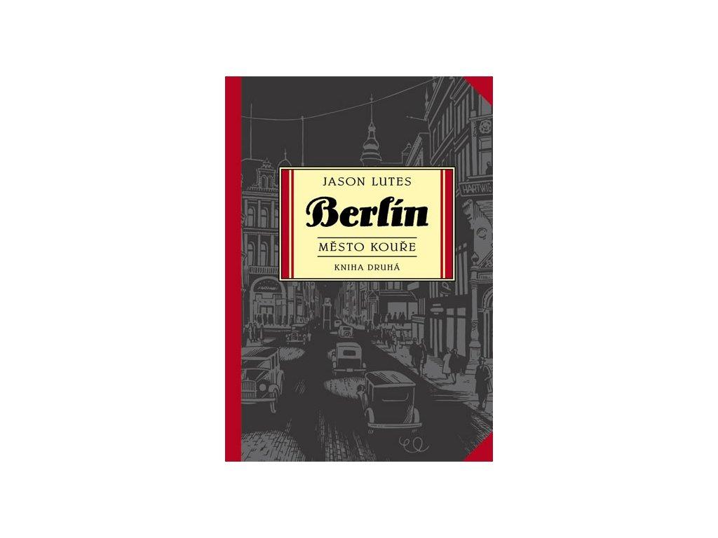 333900 berlin mesto koure kniha druha