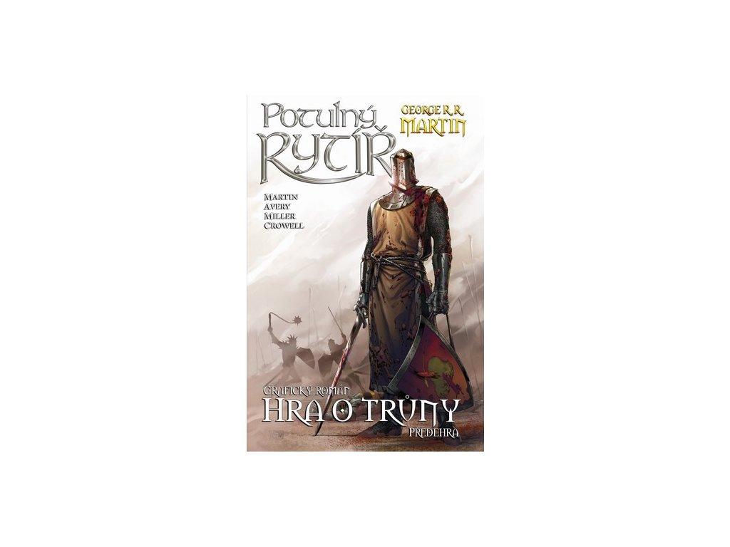 Potulný rytíř - Hra o trůny