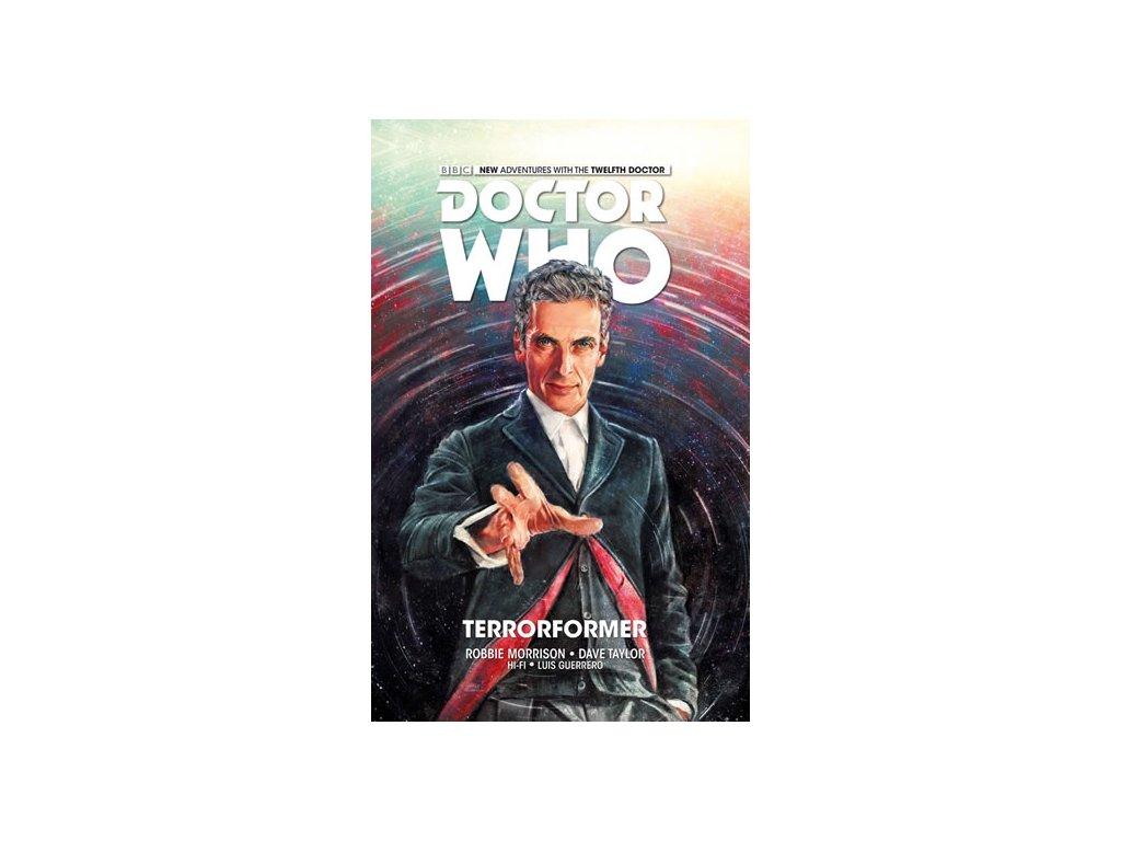 Dvanáctý Doctor Who - Terorformace