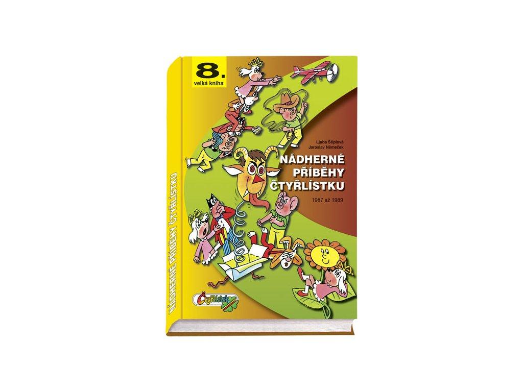 Nádherné příběhy Čtyřlístku z let 1987 až 1989 (8. velká kniha)