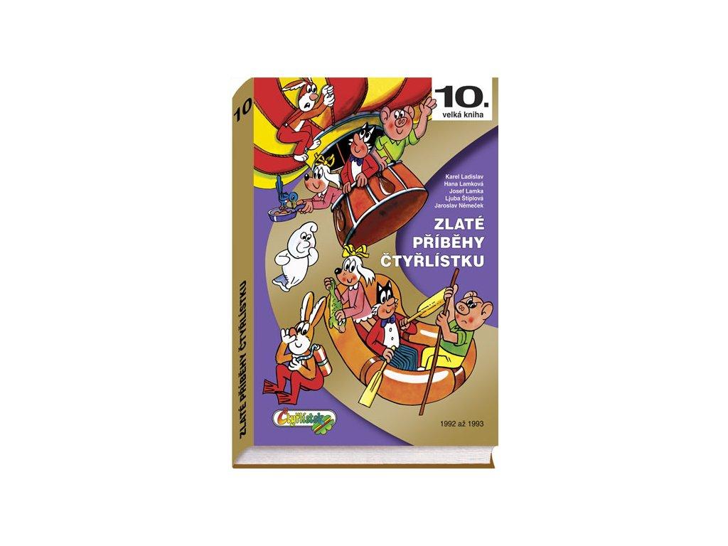 Zlaté příběhy Čtyřlístku - 10. kniha z let 1992 až 1993