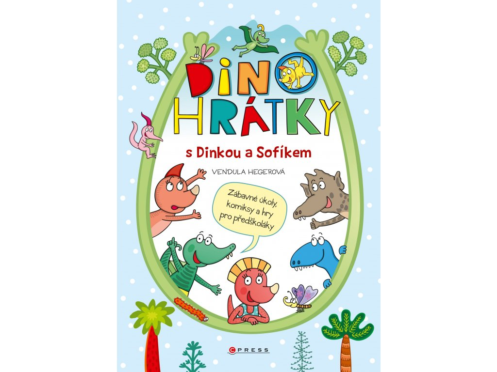 Dinohrátky s Dinkou a Sofíkem