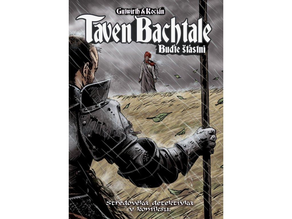 Taven Bachtale - Buďte šťastni!