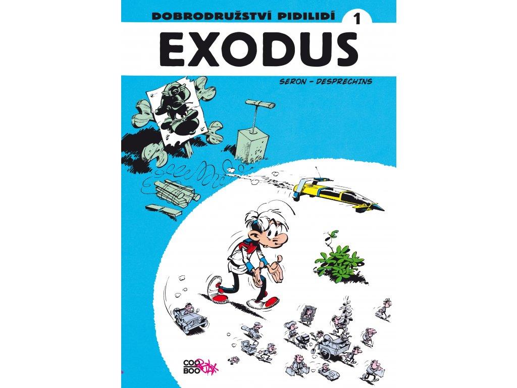 Dobrodružství Pidilidí (1) - Exodus