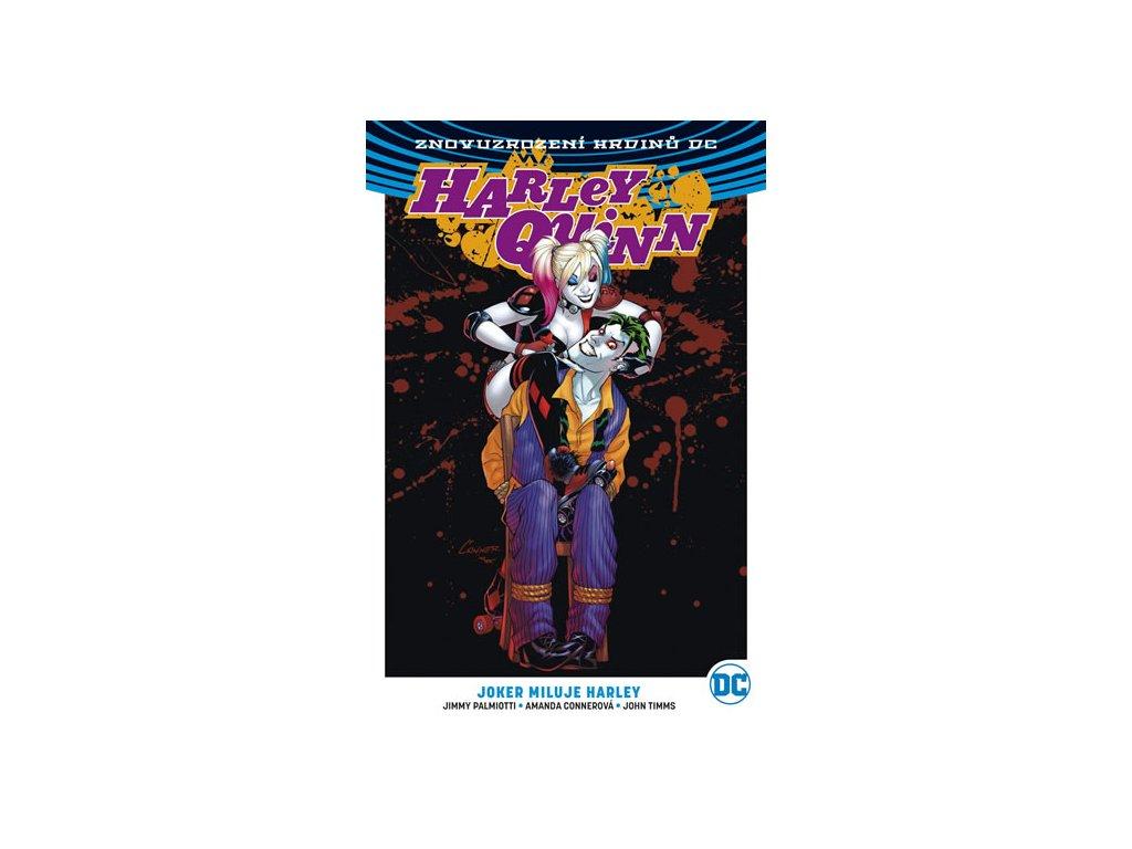 Harley Quinn 2 - Joker miluje Harley