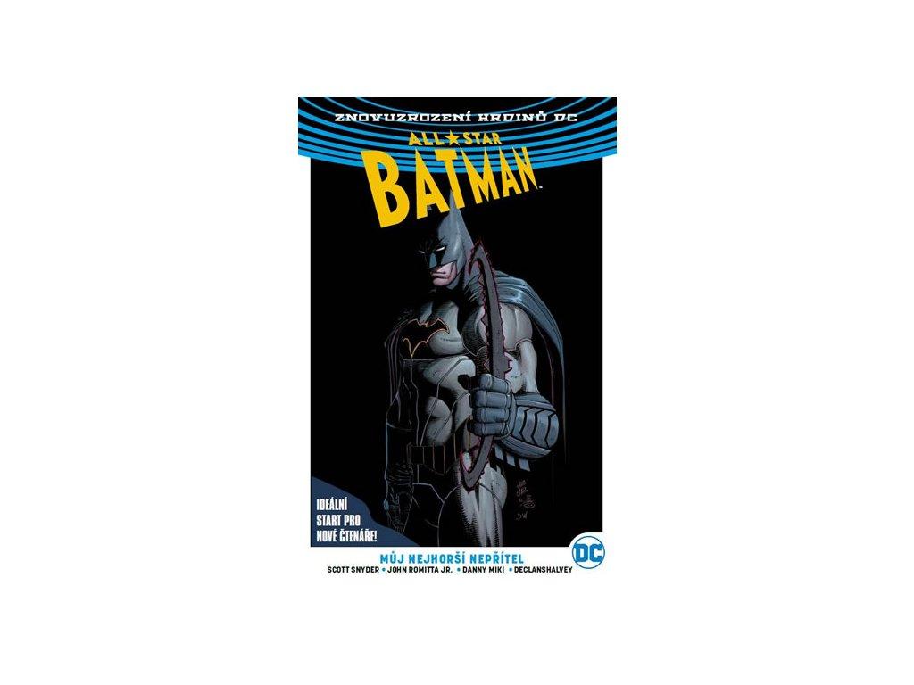 All-Star Batman 1 - Můj nejhorší nepřítel