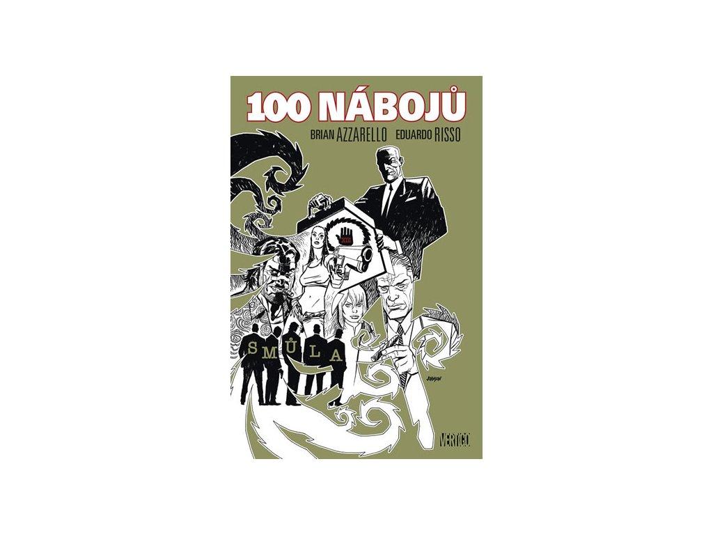 100 nábojů 13 - Smůla