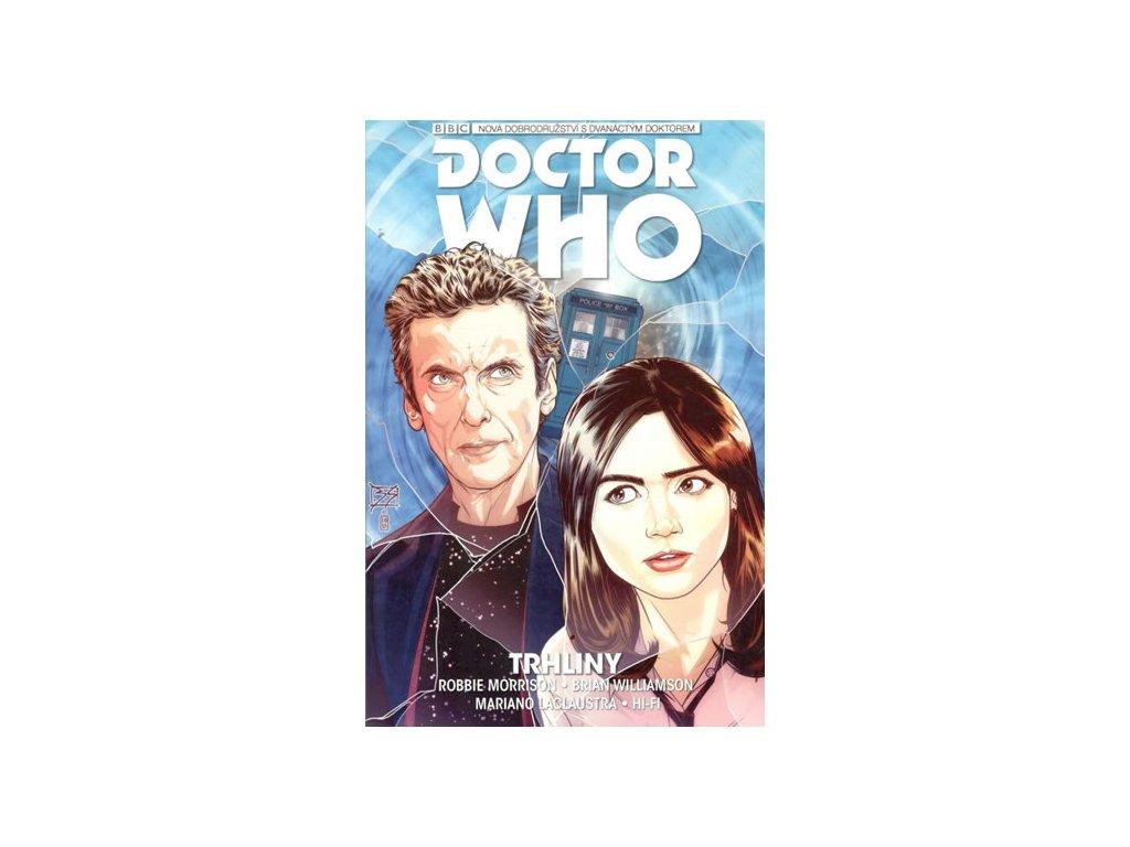 Dvanáctý Doctor Who - Trhliny