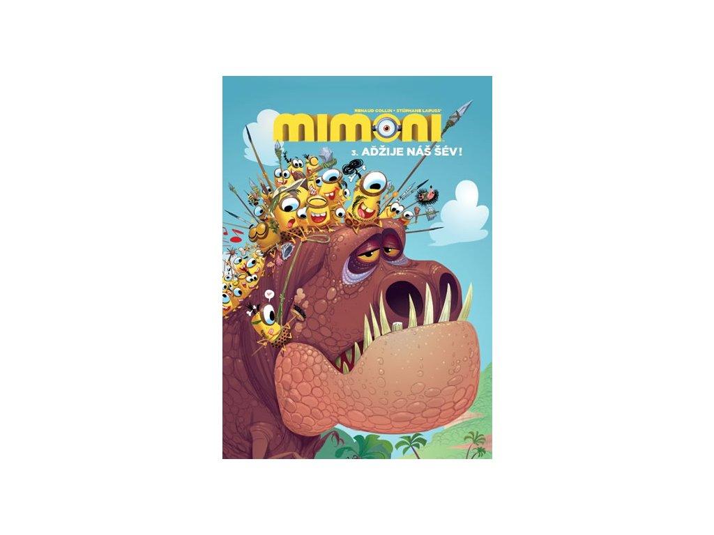 Mimoni 3 - Aďžije náš šév!