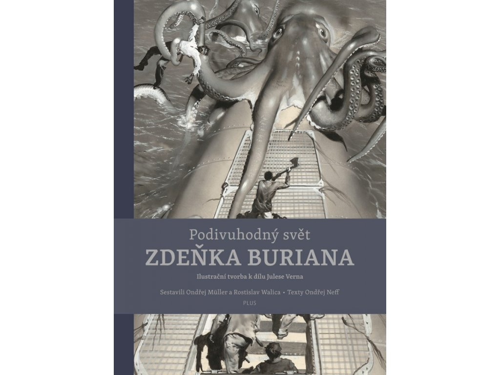 Podivuhodný svět Zdeňka Buriana (kniha s ilustracemi)