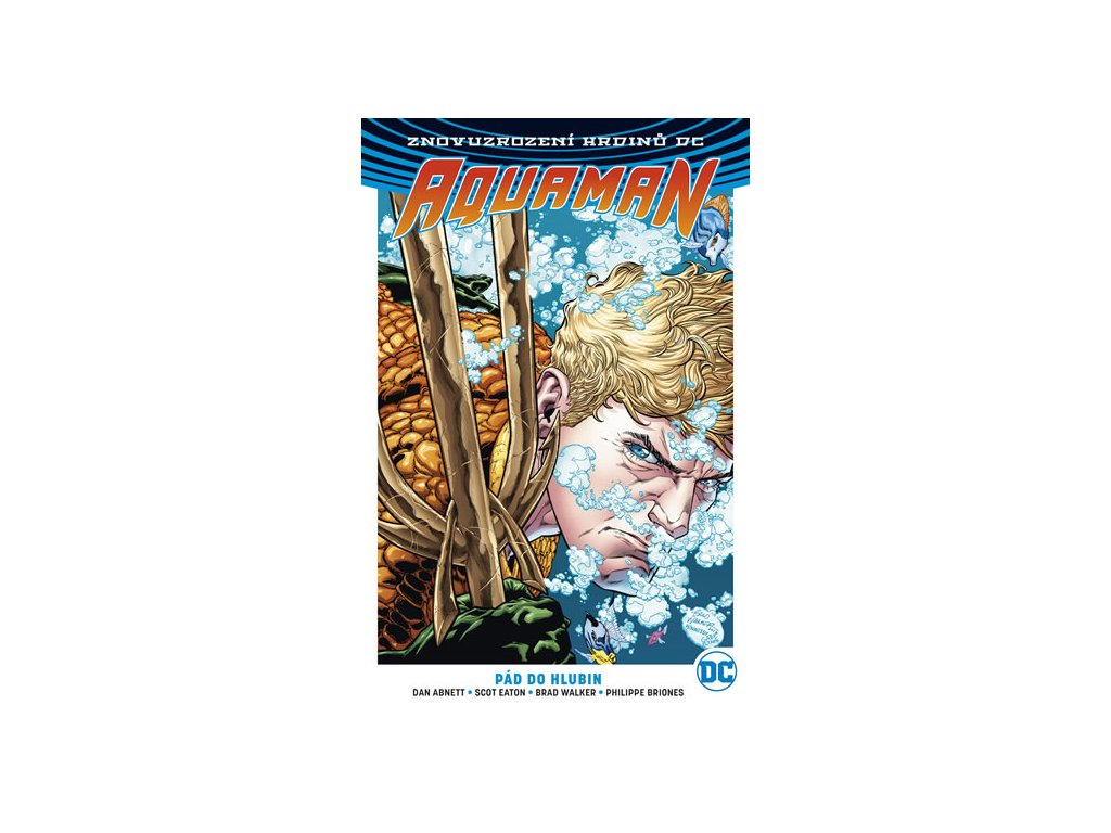Aquaman 1 - Pád do hlubin