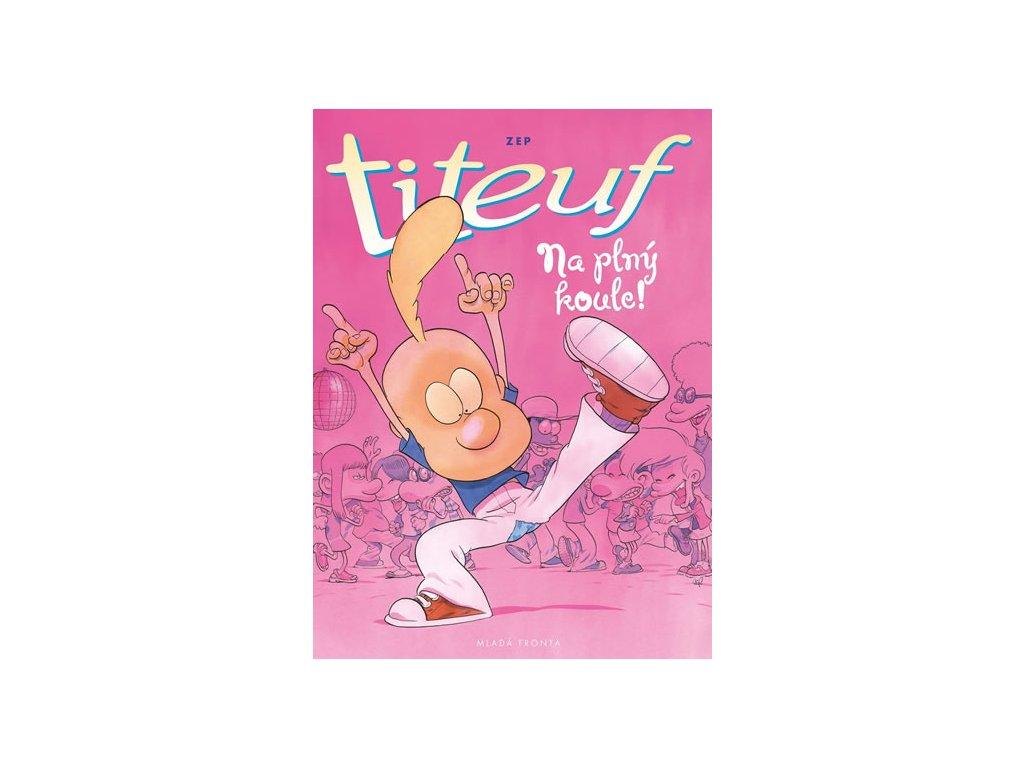 Titeuf - Na plný koule