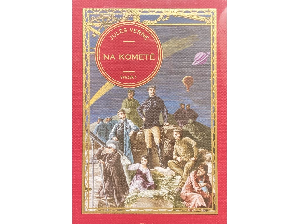 Jules Verne kolekce knih 20: Na kometě svazek 1