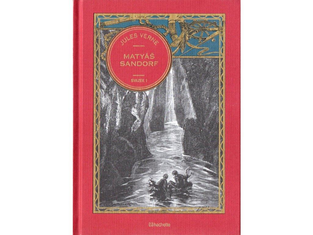 Jules Verne kolekce knih 31: Matyáš Sandorf