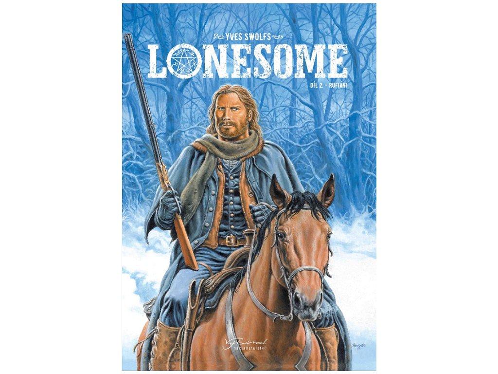 Lonesome 2: Rufiáni
