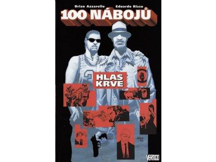 100 nábojů 3 – Hlas krve