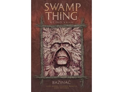 Swamp Thing - Bažináč 4 - Hejno vran