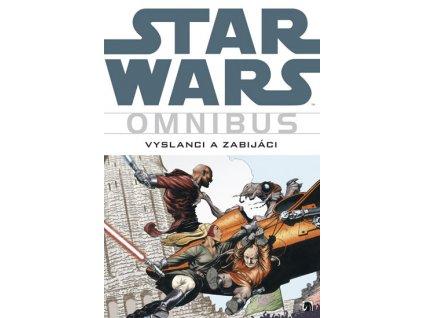 Star Wars - Omnibus - Vyslanci a zabijáci