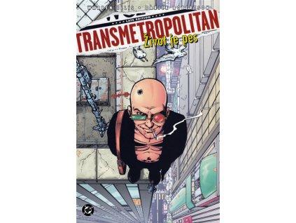 Transmetropolitan 2 - Život je pes