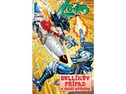 Lobo: Bullíkův případ a další příběhy