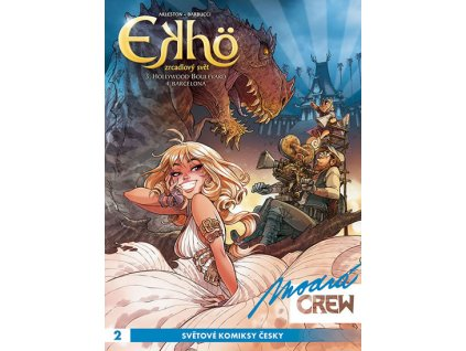 Modrá CREW 2 - Ekho - Zrcadlový svět 3 & 4