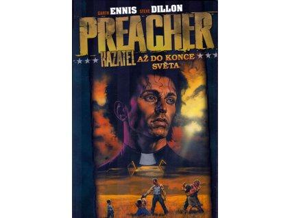 Preacher Kazatel 2 - Až do konce světa