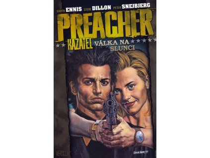 Preacher Kazatel 6 - Válka na slunci