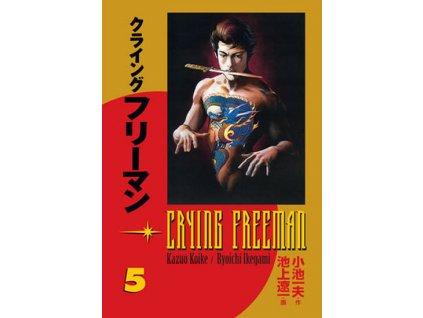Crying Freeman 5 - Plačící drak