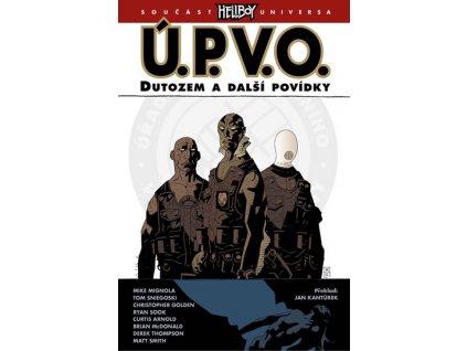 Ú.P.V.O. 1 - Dutozem a další povídky