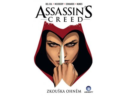 Assassins Creed - Zkouška ohněm