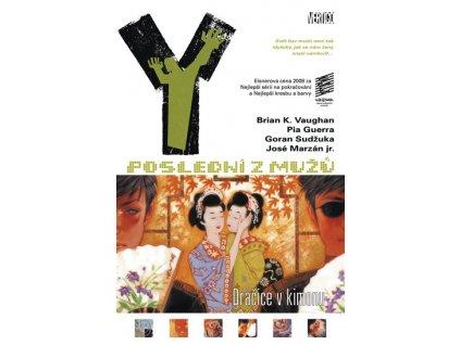 Y: Poslední z mužů 8 – Dračice v kimonu