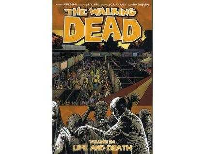 Živí mrtví 24 - Život a smrt