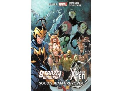Strážci galaxie  / New X-Men - Soud s Jean Greyovou