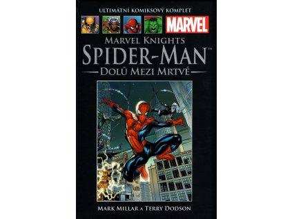 UKK Ultimátní Komiksový Komplet 63 Marvel Knights Spider-Man Dolů mezi mrtvé