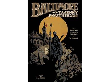Baltimore 3 - Tajemný poutník a další příběhy