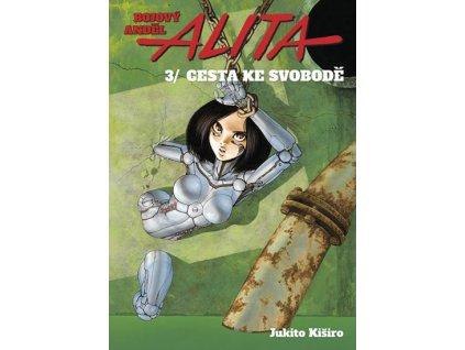 Bojový anděl Alita 3 - Cesta ke svobodě