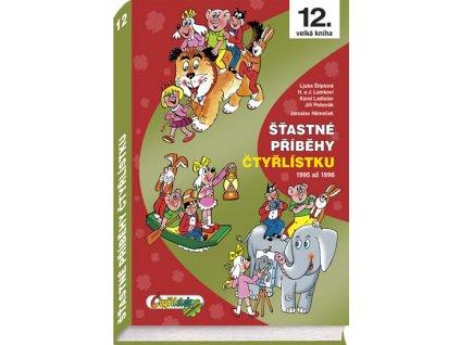 Šťastné příběhy Čtyřlístku 1995 - 1996 (12. kniha)
