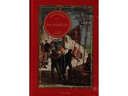 Jules Verne kolekce knih 21: Na kometě svazek 2