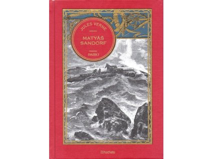 Jules Verne kolekce knih 32: Matyáš Sandorf, svazek 2