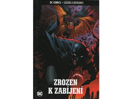 DC Legenda o Batmanovi 3: Zrozen k zabíjení (nový)